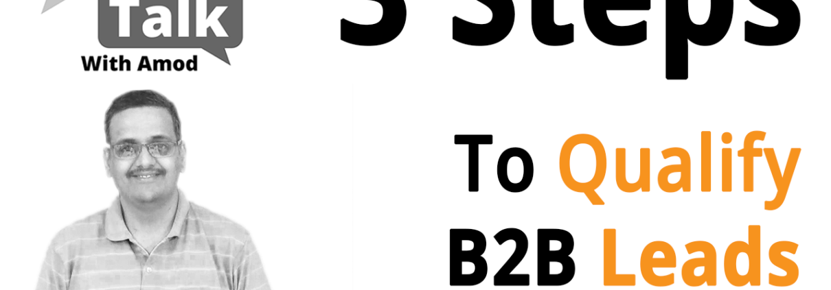 3 Steps Strategy For How To Qualify Your B2B Leads?