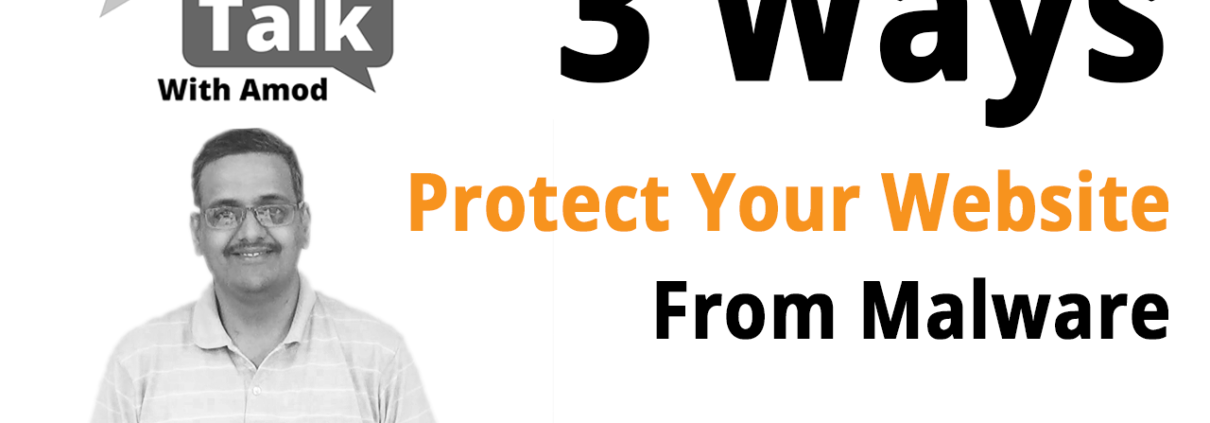 3 Ways To Keep Your Website Safe/Secure From Malware