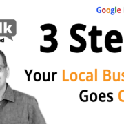 3 Things To Make Your Google My Business Listing Ready For Local Search