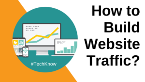 Answer 3 Questions Before Formulating Strategy To Build Website Traffic