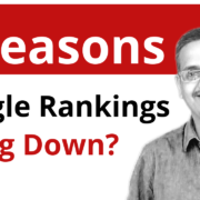 3 Reasons Why Your Google Rankings Are Going Down?