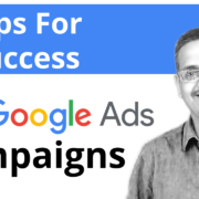 3 Key Inputs To Focus While Planning Google Ads Campaign To Yield Correct Output?